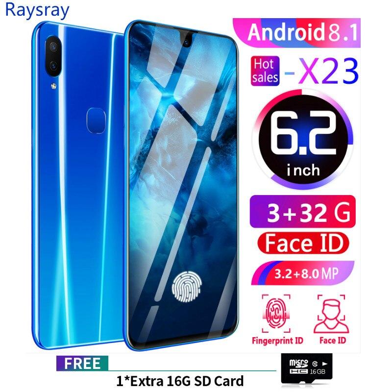 Raysray X23 téléphone intelligent 3G RAM + 32 GB ROM 3800 mAh téléphone Mobile 8MP + 3.2MP 3G téléphone portable double cartes SIM reconnaissance faciale nouveau 2019