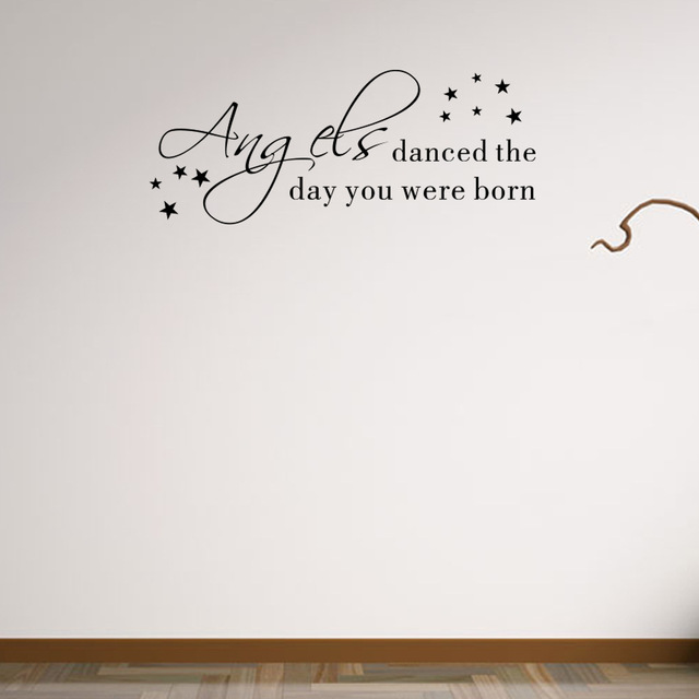 Letter Quotes Wall Sticker Angels Danced The Day You Were Born