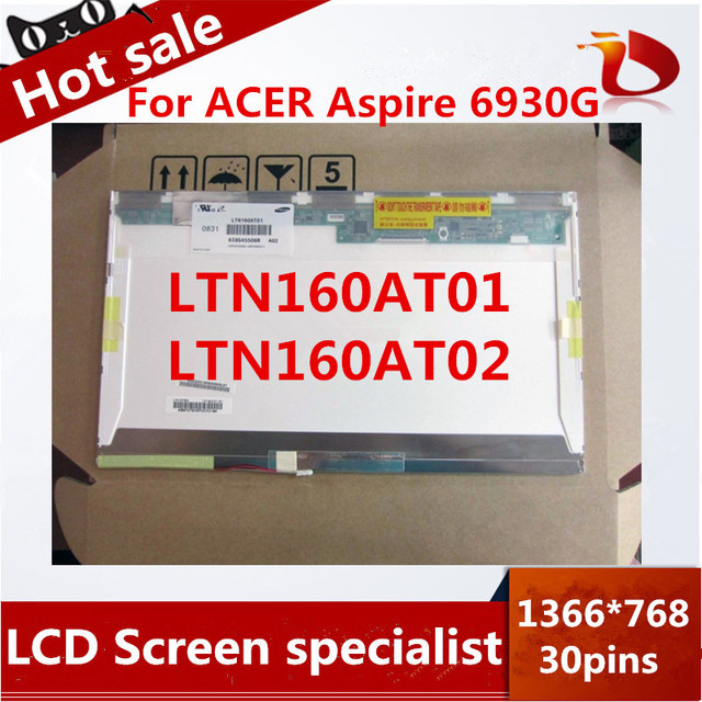 High quality LTN160AT01 LTN160AT02 For ACER Aspire 6930G 6920 6935 6935G HP CQ60 Asus X61S Toshiba AX/53HPK Laptop LCD SCREEN