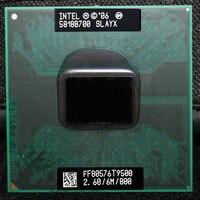 PROCESOR CPU laptop Core 2 Duo T9500 6 M Cache/2.6 GHz/800/Dual-Core Socket 478 PGA procesora Laptopa forGM45 PM45