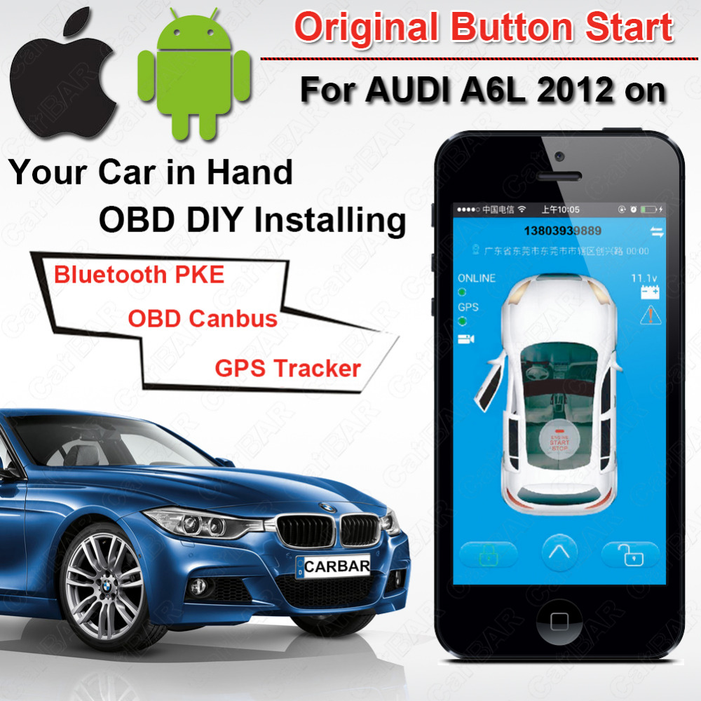 IOS Android Original Push Button Start GPS GSM Car Alarm for AUDI A6L VW Kia Hyundai Toyota Nissan Canbus Bluetooth PKE OBD easyguard pke car alarm system remote engine start stop shock sensor push button start stop window rise up automatically