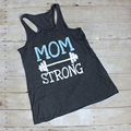 Mom Strong Tank Top, Workout Tank Top, Mom Shirt, Gifts for Mom, Womens Workout Tank