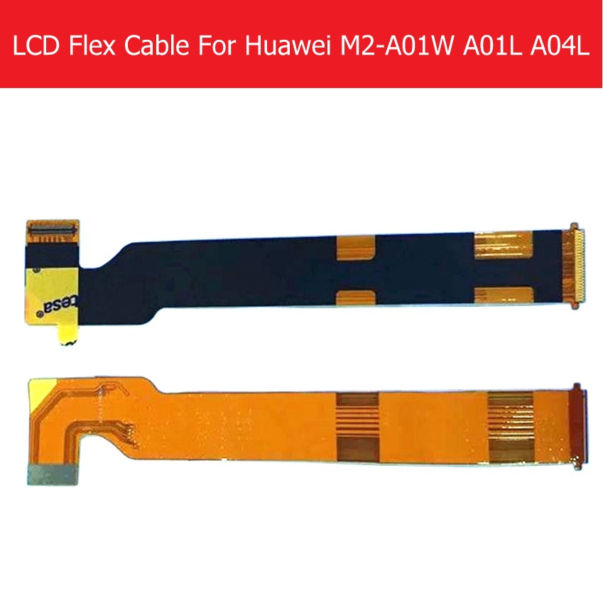 Genunie LCD Display Screen Flex Cable For Huawei MediaPad M2-A01W M2-A01L M2-A04L LCD Connect MainBoard Flex Replacement Repair lcd screen for meizu m2 note new high quality lcd display touch screen replacement accessories for meizu m2 note free shipping