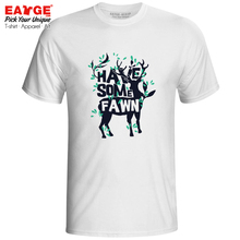 Let Us Have Some Fawn T Shirt Funny Motto Deer Style Hip Hop Rock T-shirt Punk Fashion Cool Unisex Men Women Tee military sniper die tired t shirt men us marines sas army usmc casual army tee hip hop punk style oversized t shirt off white