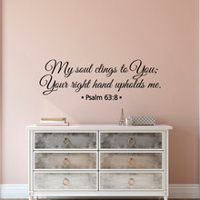 Scripture Verse Wall Decal Vinyl Quotes My Soul Clings To You Psalm 63:8 Removable Bible Living Room Stickers DIY ArtSYY720