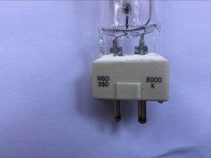 Image 4 - Livraison gratuite lampe déclairage de scène MSD 250/2 MSD250W Watts 90V MSR ampoule NSD 250W 8000K lampe aux halogénures métalliques phares mobiles ampoules