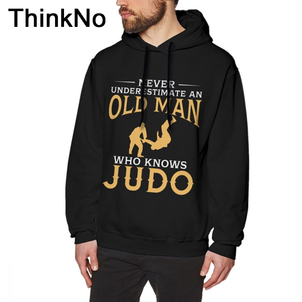Never Underestimate An Old Man Who Knows Judo Hoodies Men Vintage Style Sweatshirt Pure Cotton