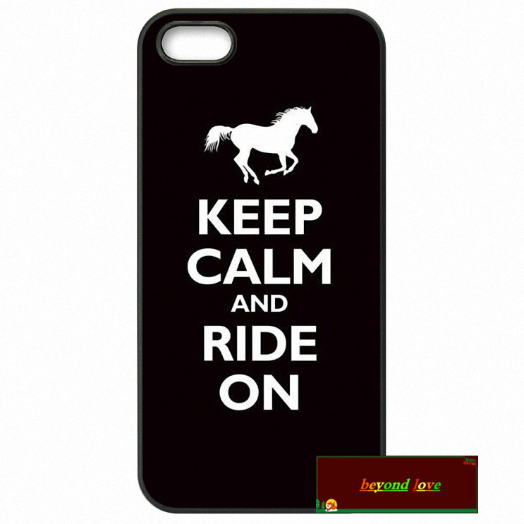 Keep Calm and Ride On Horse Pony Cover case for iphone 4 4s 5 5s 5c 6 6s plus samsung galaxy S3 S4 mini S5 S6 Note 2 3 4 z1044