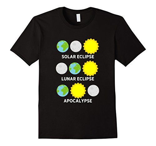 Solar Eclipse Lunar Eclipse Apocalypse T-Shirt Funny Tee Sleeve T Shirt Summer Men Tee Tops Clothing Personality