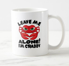 Funny Leave Me Alone I'm Crabby Coffee Beer Mug Tea Cup Geek Crab Drinking Cups Mugs Novelty Joke Gift for Coworker Ceramic 11oz