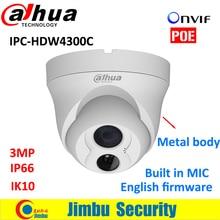 Dahua IP dome 3MP Camera IPC-HDW4300C lens3.6mm Built-in MIC Metal body POE CMOS IR 30m IK10 1080p IP66 security cctv Camera