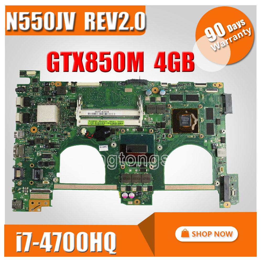 N550JK for ASUS N550J N550JX G550JK Q550JV N550JV Laptop motherboard i7 CPU N550JV REV 2.0 Mainboard GTX850 4GB 100% Tested