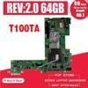 T100TA Motherboard REV2.0 64G RAM For Asus T100TA laptop Motherboard T100TA Mainboard T100TA Motherboard test 100% OK