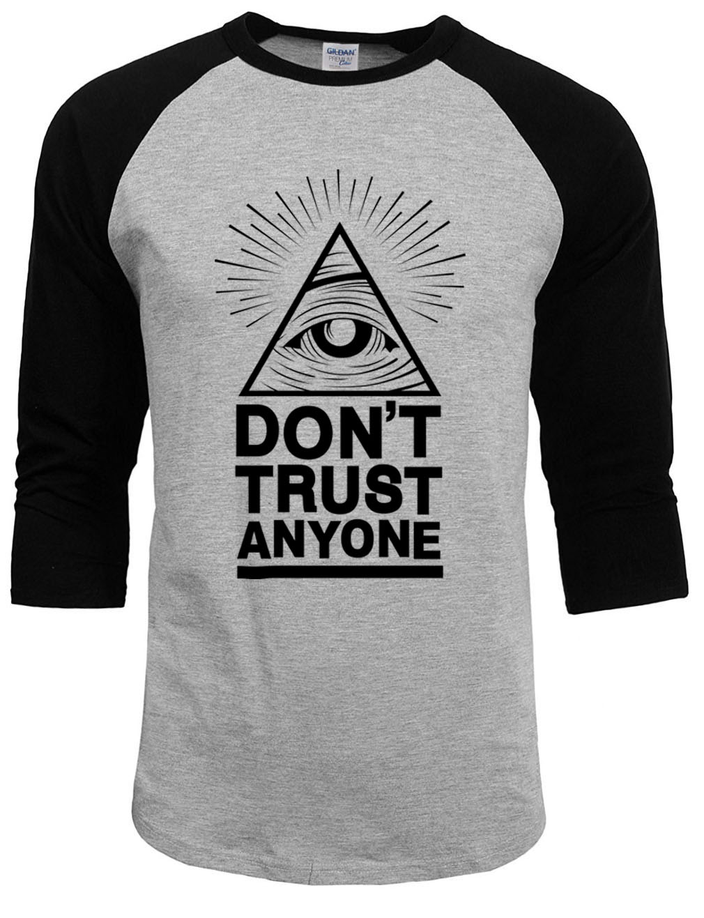 Dont Trust Anyone Illuminati All Seeing Eye t Shirt men custom made games t shirt 2017 summer autumn fashion new raglan sleeve