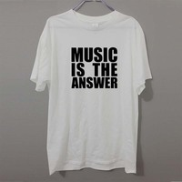 New Brand MUSIC IS THE ANSWER DANCE RAVE HOUSE T Shirt Men Funny Cotton Short Sleeve
