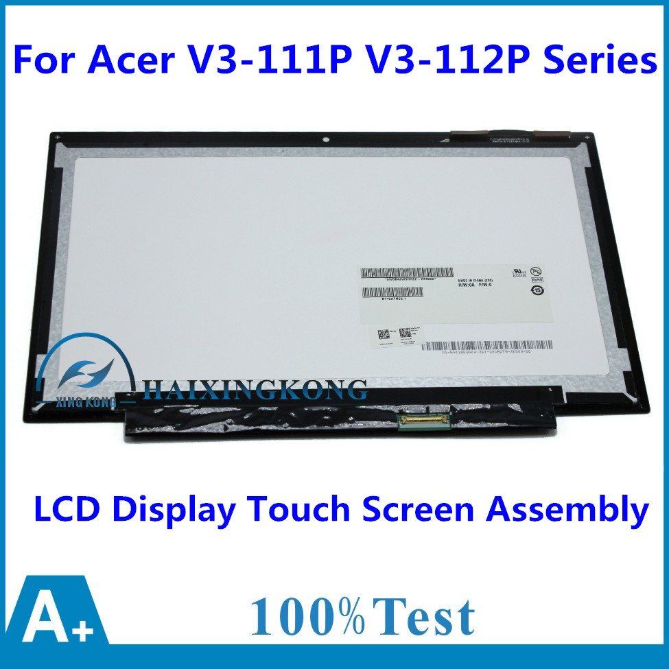 New 11.6 LCD Display Touch Screen Assembly with Digitizer Panel Replacement Repairing Parts for Acer V3-111P V3-112P Series for new lcd display touch screen digitizer with frame assembly replacement acer a1 820 8 inch black free shipping