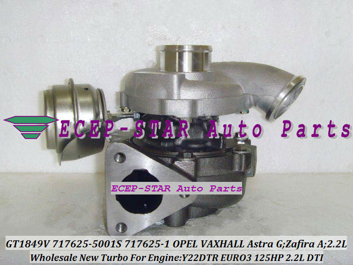 Turbo GT1849V 717625 717625-5001S 717625-0001 24445061 860050 For Opel For VAXHALL Astra G Zafira A Y22DTR 2.2L DTI  EURO3 125HP
