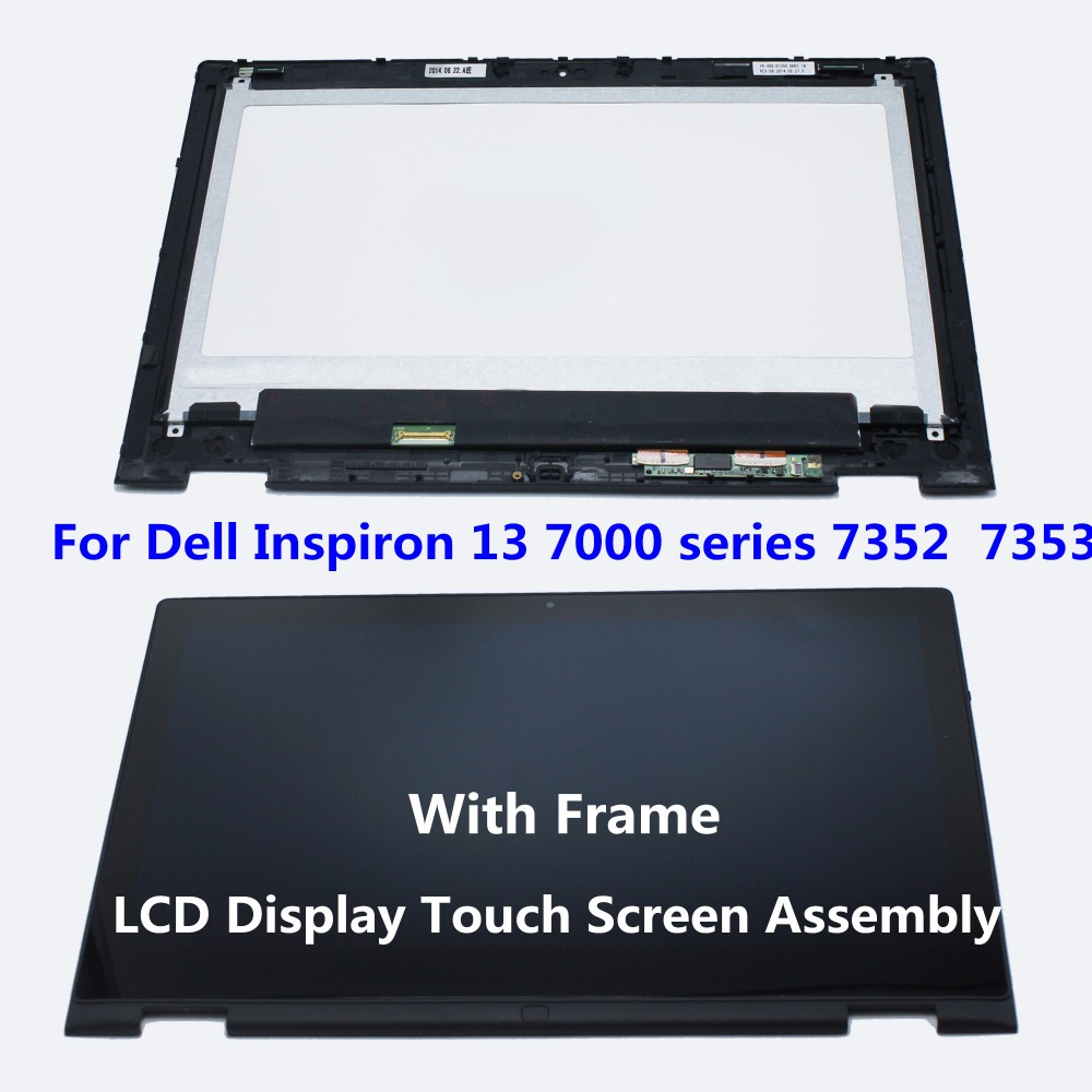 New For Dell Inspiron 13 7000 series 7352 7353 LTN133HL06-201 Laptop LCD Display Touch Screen Panel Digitizer Assembly + Frame