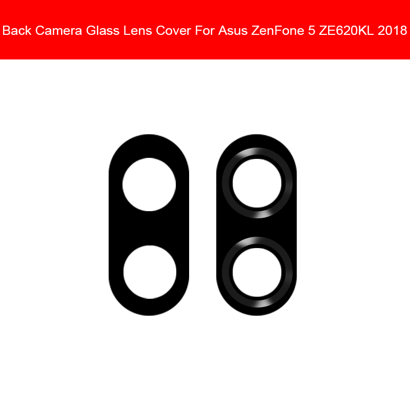 Rear Camera Lens For ASUS Zenfone 5 ZE620KL Back Camera Glass Cover Protection Lens Module Frame Holder Replacement Parts