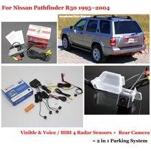 Для Nissan Pathfinder R50 1995 ~ 2004 Автомобилей Датчики Парковки + Вид Сзади резервное Копирование Камеры = 2 в 1 Визуальная Сигнализация Система Парковки