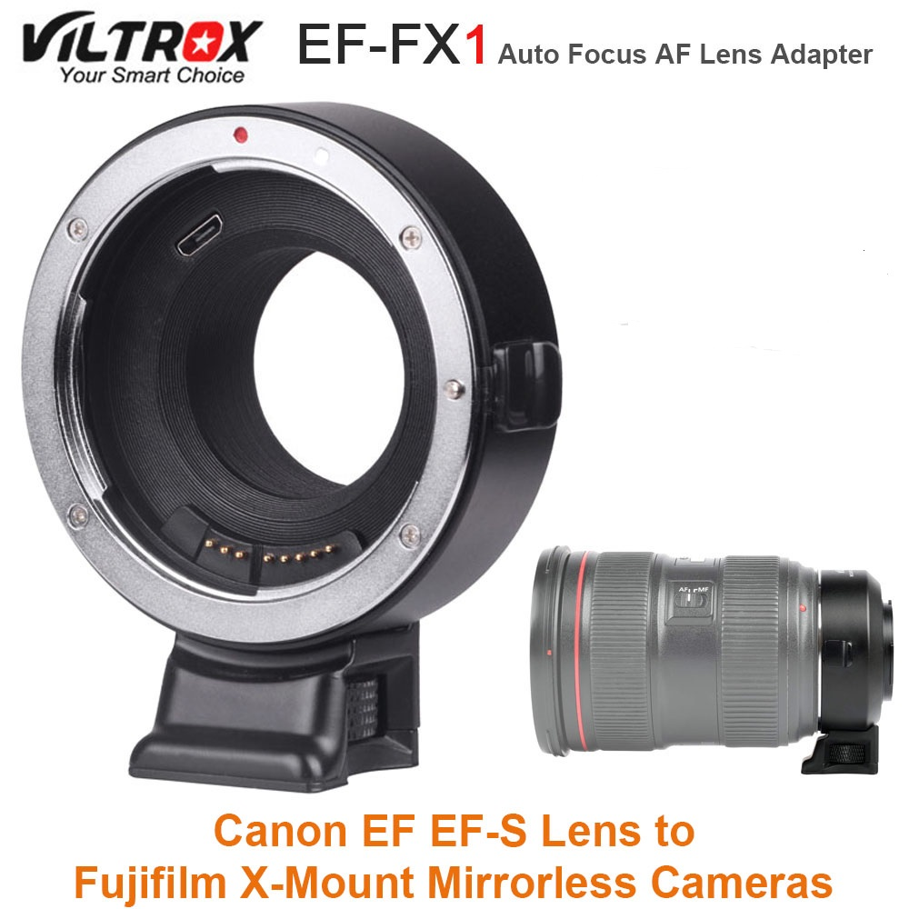 VILTROX EF-FX1 Auto Focus AF Lens Adapter Converter for Canon EF EF-S Lens to Fujifilm X-Mount Mirrorless X-T1 X-T2 X-T10 Camera