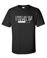 Classic Cotton Round Collar Sleeve  Men 100% Cotton I Dont Get Older I Level Up Funny Birthday Present Tee hossein kazemi alternative investments caia level i isbn 9781119003380