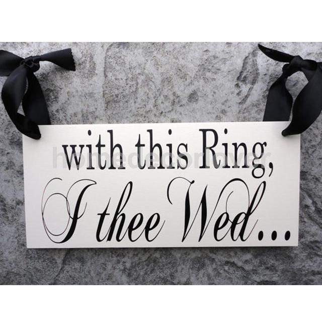 romantic 2 sides wood with this ring i thee wed see you at the reception - With This Ring I Thee Wed