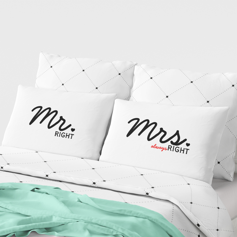 Mr Right Amp Mrs Always Right Quot Pillow Case Set Funny