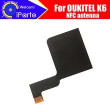 5.99インチoukitel K6アンテナ100% オリジナル新高品質nfcアンテナ空中ステッカーの交換アクセサリoukitel K6.