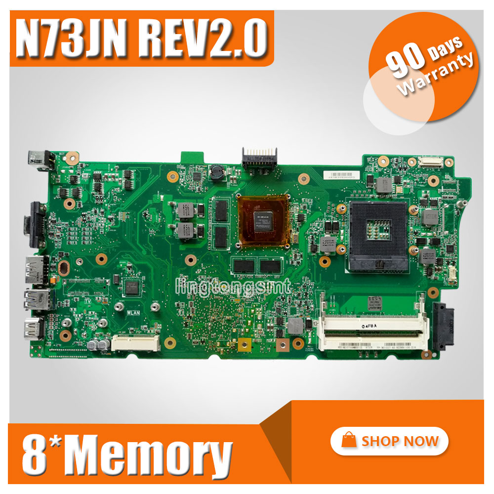 For Asus N73JN Motherboard 60-NZXMB1100-E18 Main Board 8 Memory Rev2.0 Mainboard 100% tested ok samxinno for asus x751ma motherboard x751md rev2 0 mainboard processor n2830 2g memory on board 100% test