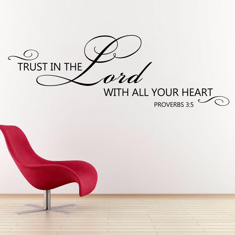 Aliexpress.com : Buy Scripture Wall Decals Trust In The Lord Proverbs 3: 5  6 Vinyl Wall Words Decal Bible Verse Decor 48.26cm X 147.32cm From Reliable  ... Part 38