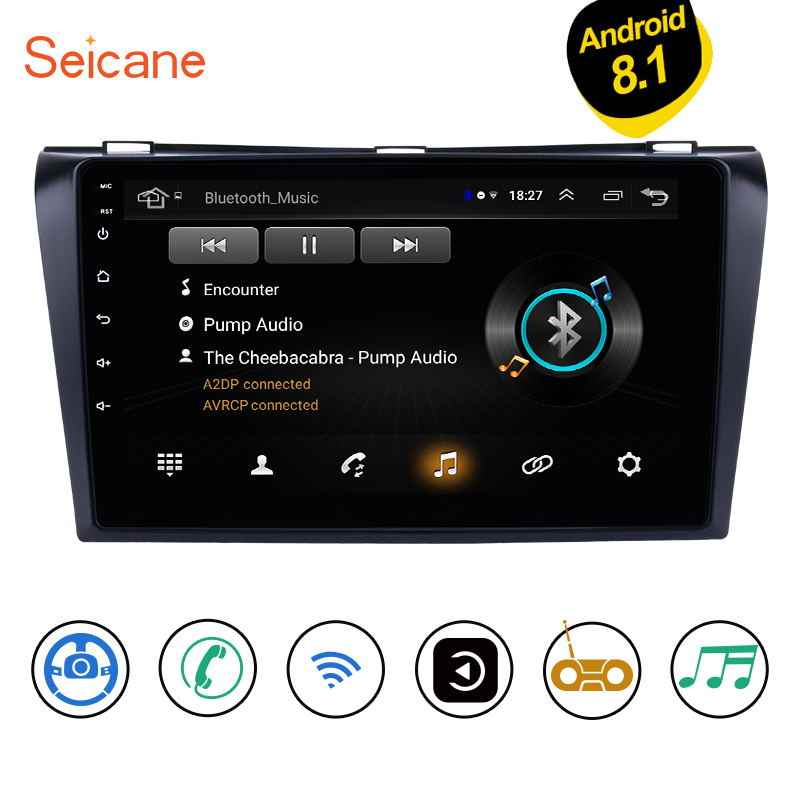 """Seicane 9 """"Android 8.1 Car GPS Unit Pemain untuk 2004 2005 2006 2007 2008 2009 Mazda 3 BK BL 2Din Dukungan WIFI SWC Cermin Link DVR"""