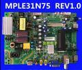 Оригинальный MPLE31N75 REV1.0 материнская плата lcd tv