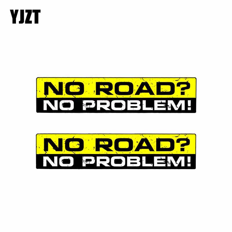 YJZT 2X 15CM*3CM Creative Warning Car NO ROAD NO PROBLEM Decal StickerS PVC 12-0310