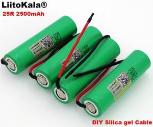 Liitokala Новый 18650 2500 mAh аккумуляторная батарея 3,6 V INR18650-25R 20A разрядка + DIY Силикагель кабель