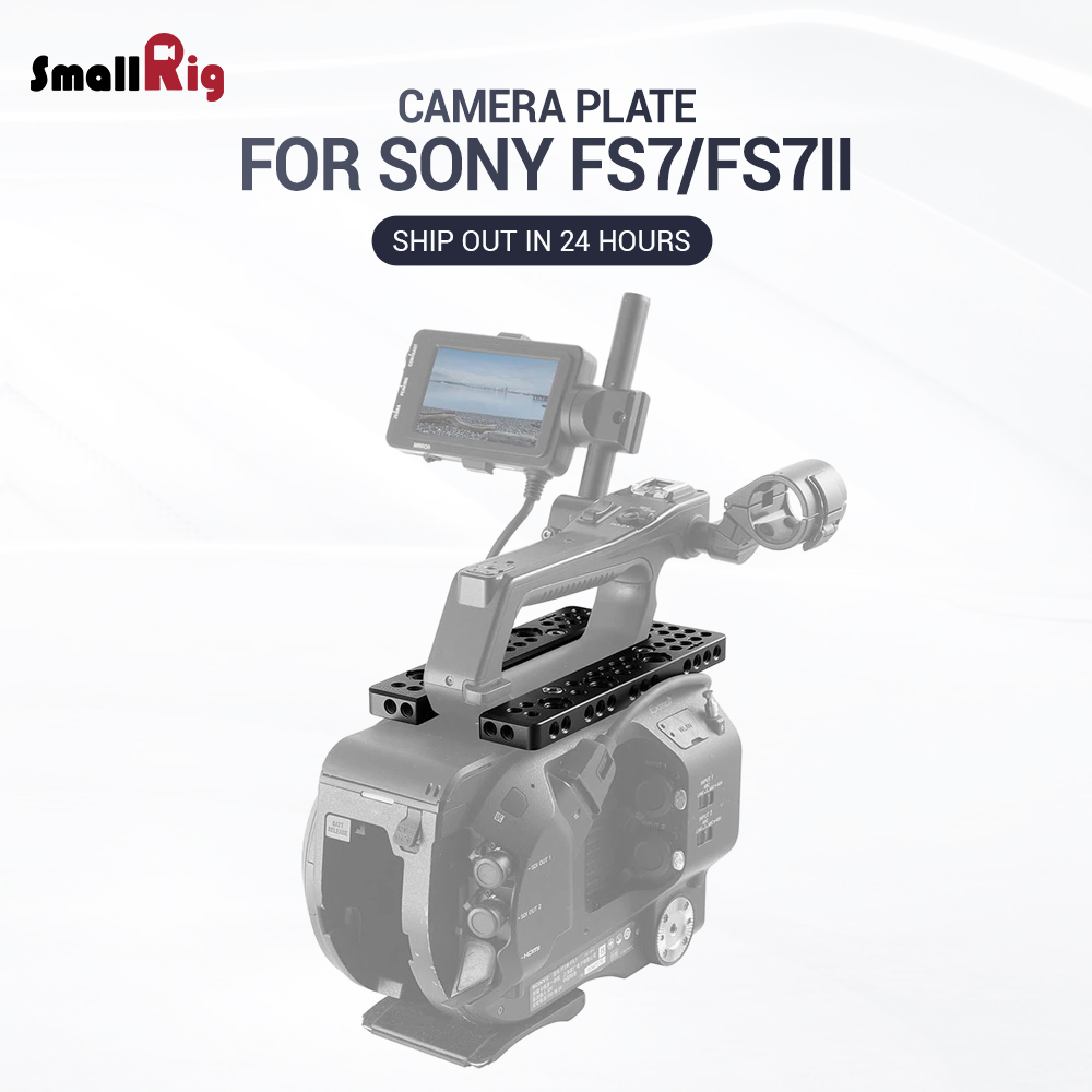 SmallRig Top Mount Plate for Sony FS7 FS7II U Shape Plate Compatible with FS7 Original Handle