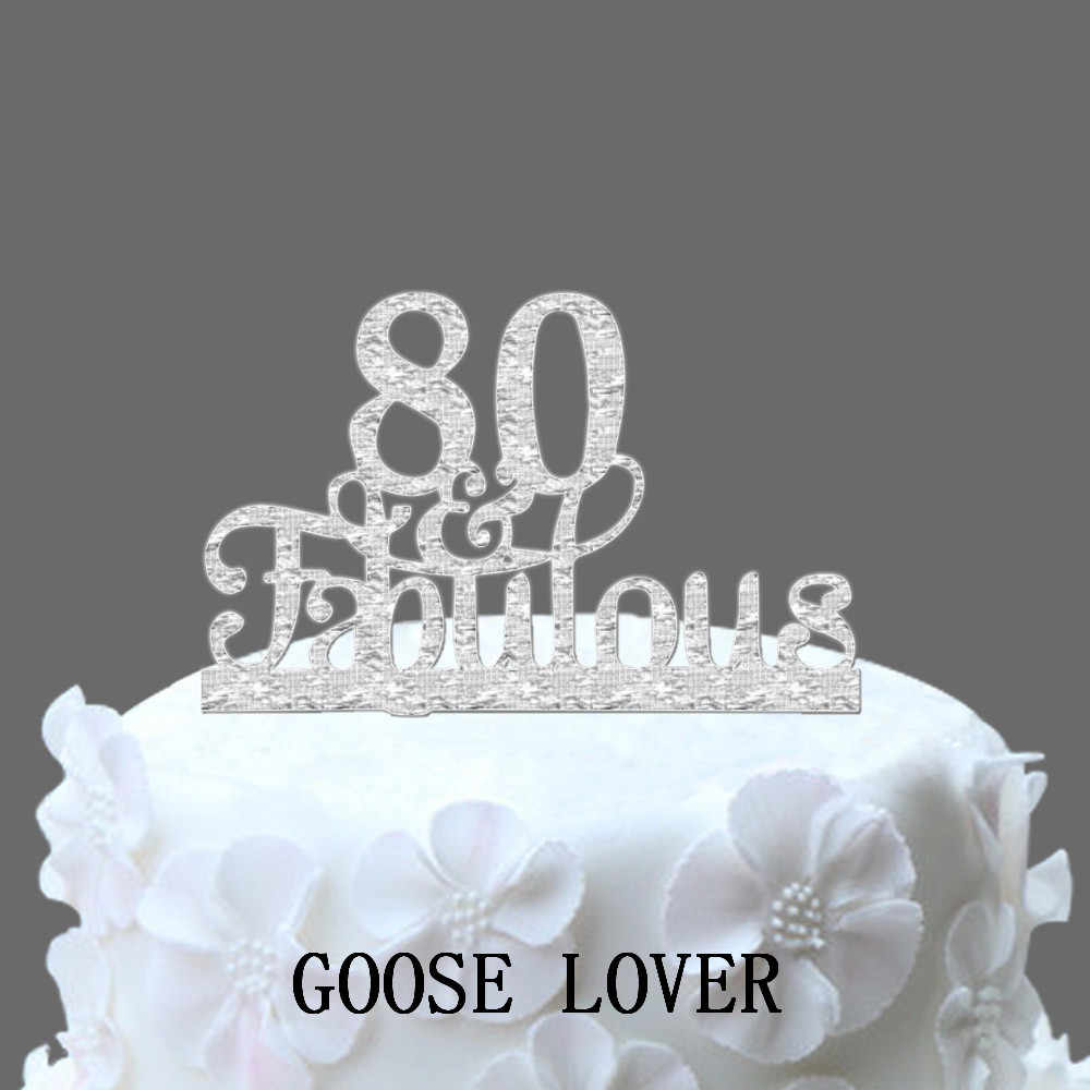 80th And Fabulous Cake Topper Birthday Party Decoration Acrylic