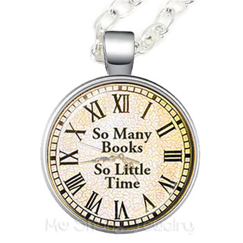 So Many Books So Little Time Glass Choker Necklace Gift For Student Friends Motivating People Famous Aphorism image