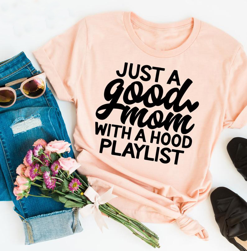 Just a Good Mom with Hood Playlist t-shirt mother day gift funny slogan grunge aesthetic women fashion shirt vintage tee art top image
