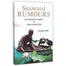 Shanghai Rumours an Expatriate's Journey to China and Beyond Language English Keep on Lifelong learning as long as you live-355 enhancing china s competitiveness through lifelong learning