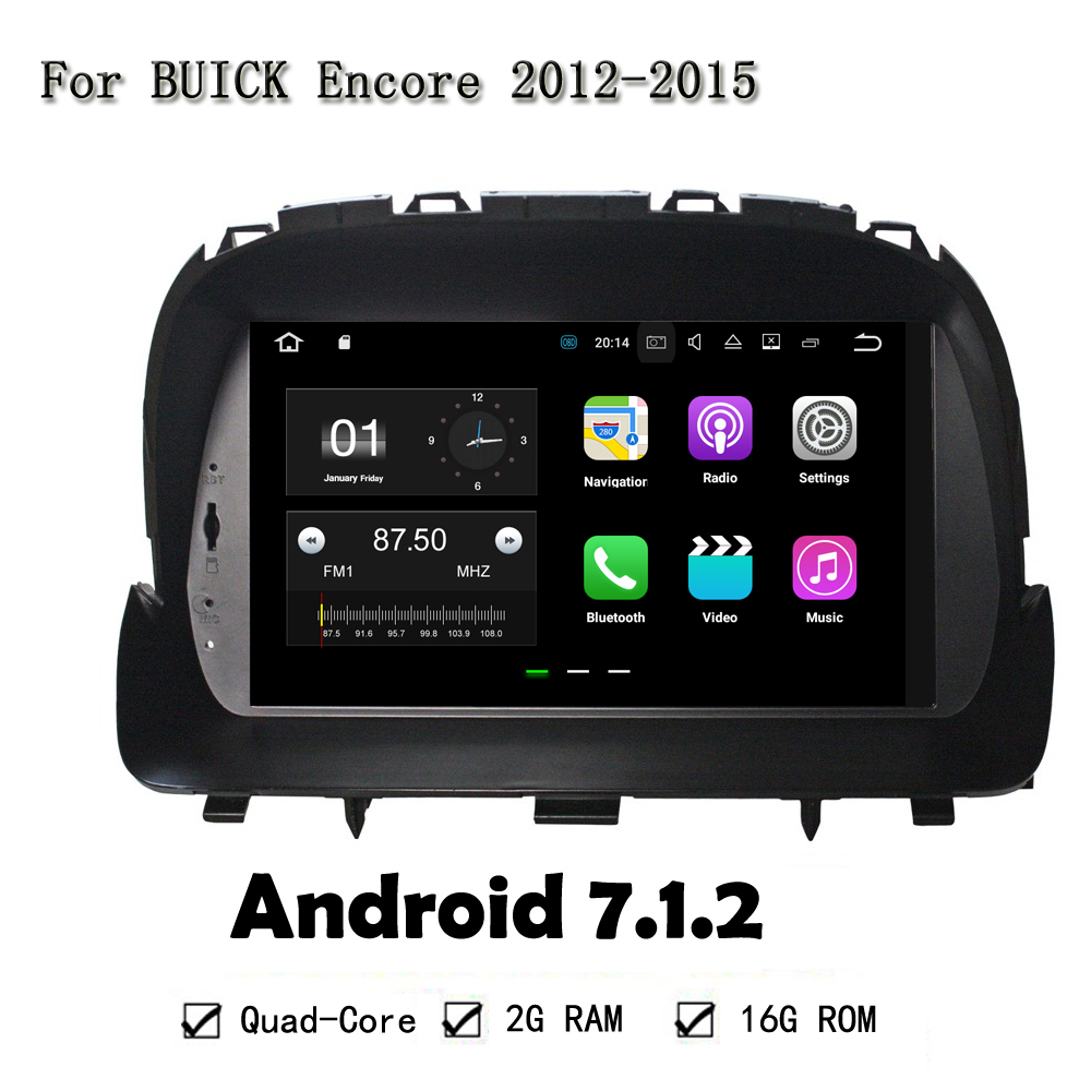 Quad Core Android 7.1.2 RAM 2G Car DVD CD Player For Buick Encore 2012-2015 Car GPS Satn ...