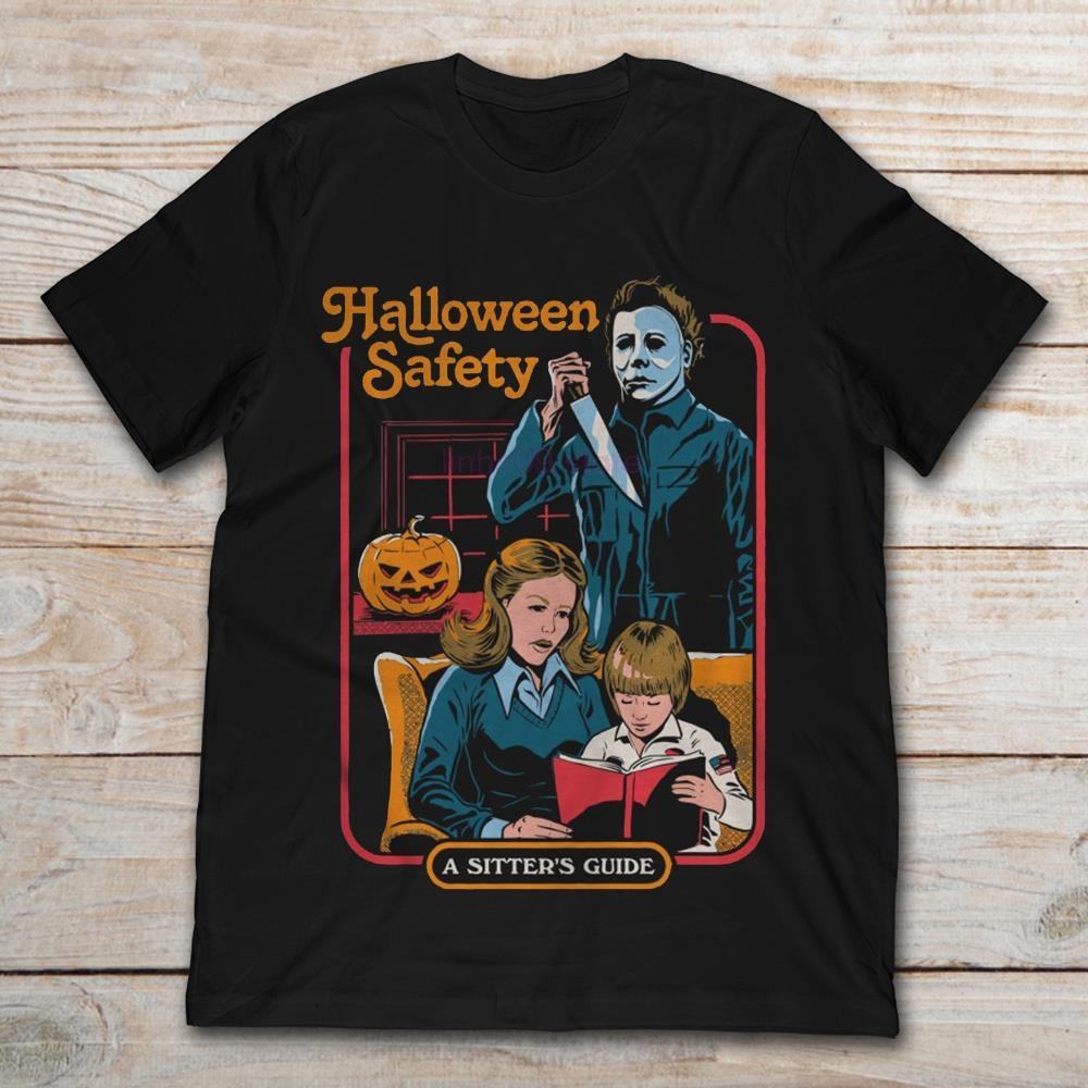 2019 Brand Michael Myers Halloween Safety A Sister's Guide Men T-shirt