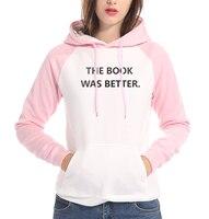 sweatshirts 2017 fall winter raglan long sleeve THE BOOK WAS BETTER pullovers women harajuku dark blue gray tracksuits hoodies