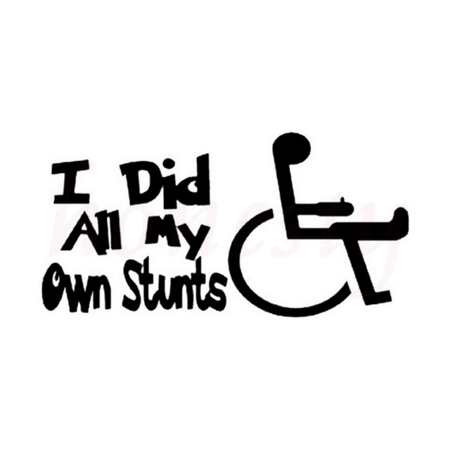 I did all my own stunts wheelchair car sticker wall home glass window door laptop vinyl