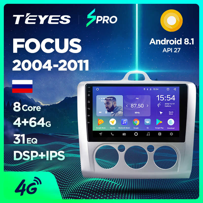 TEYES SPRO para Ford Focus 2 Mk 2, 2004, 2006, 2008, 2010, 2011 auto Radio Multimedia reproductor de Video GPS de navegación android 8,1 No 2din