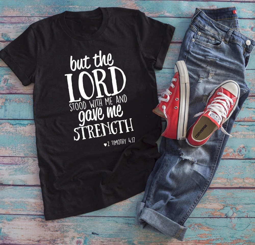 fd609aa63b87 But the Lord Stood With Me and Gave me Strength Faith T-Shirt Christian  Religion