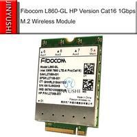 Fibocom L860-GL 인텔 xmm 7560 LTE-A pro cat16 1 gbps sps # L27188-001 무선 모듈 wwan hp elitebook x360 830 840 850 g6