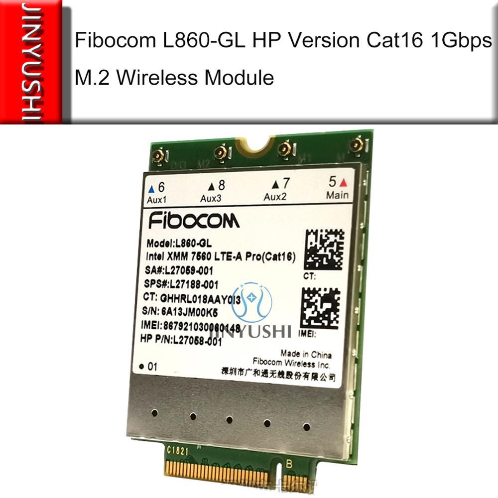 Fibocom L860-GL Intel XMM 7560 LTE-A Pro Cat16 1Gbps SPS#L27188-001 Wireless Module WWAN For HP Elitebook X360 830 840 850 G6
