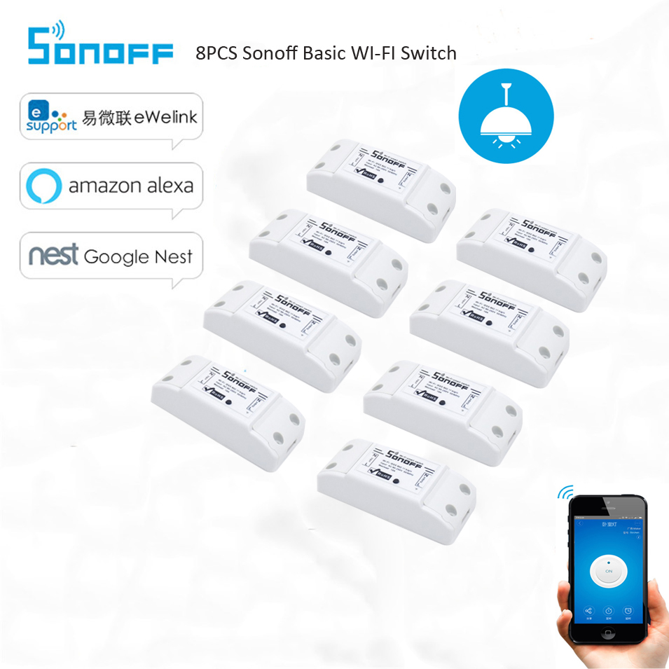 8pcs Sonoff Wifi Basic Switch Smart Home Automation Module Timer Diy Wireless Switch Remote Controller Via