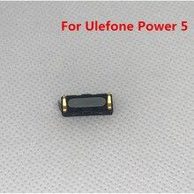 Новинка, для Ulefone power 5, запасной наушник, аксессуары для ремонта, приемник, ушной динамик для Ulefone power 5 6,0 '', умный сотовый телефон
